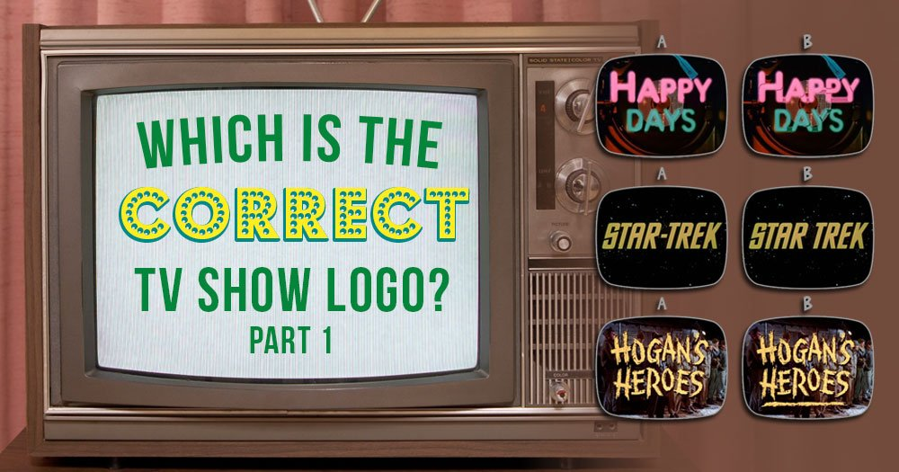 Which Is The Correct TV Show Logo? (Part 1)
