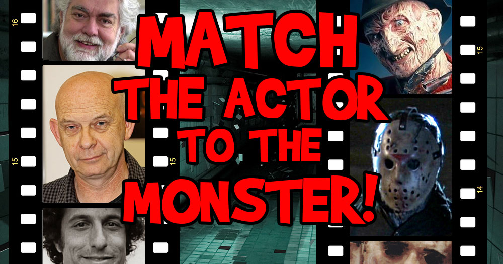 Can You Match the Actor to the Movie Monster?