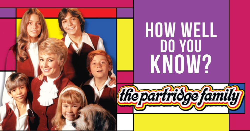How Well Do You Know The Partridge Family?