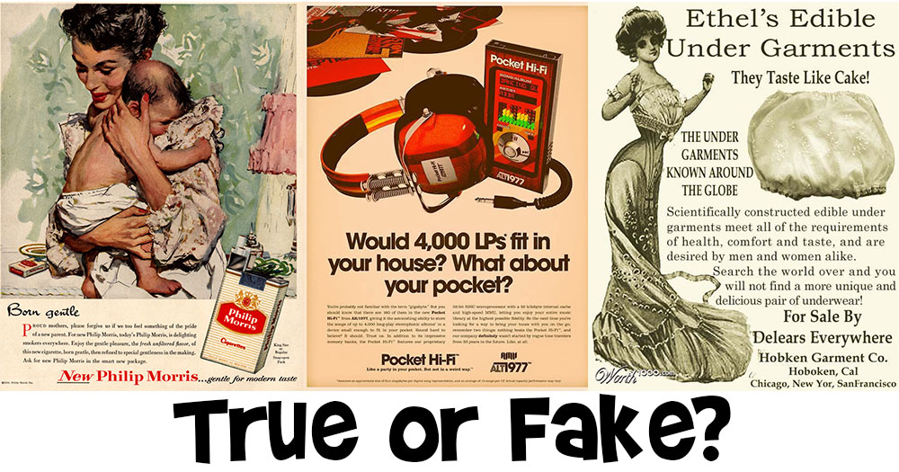 Which of these Vintage Ads are True?